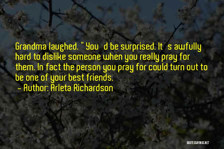 Grandma Quotes By Arleta Richardson