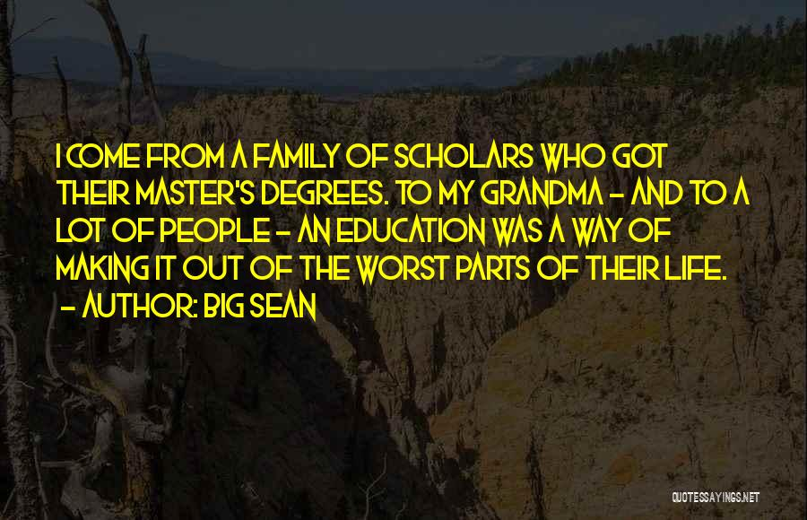 Grandma Quotes By Big Sean