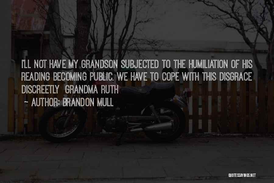 Grandma Quotes By Brandon Mull