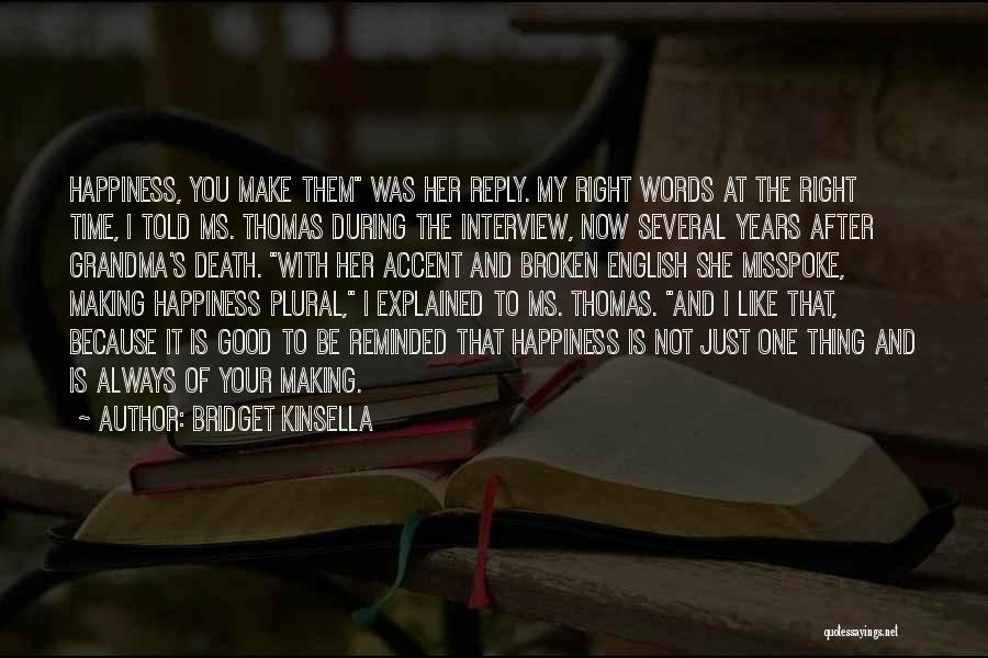Grandma Quotes By Bridget Kinsella