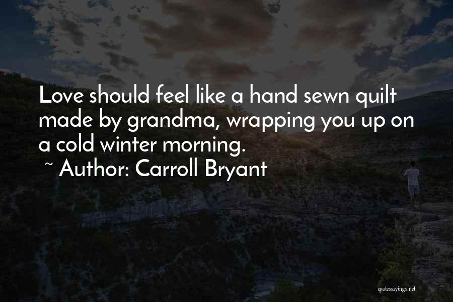 Grandma Quotes By Carroll Bryant