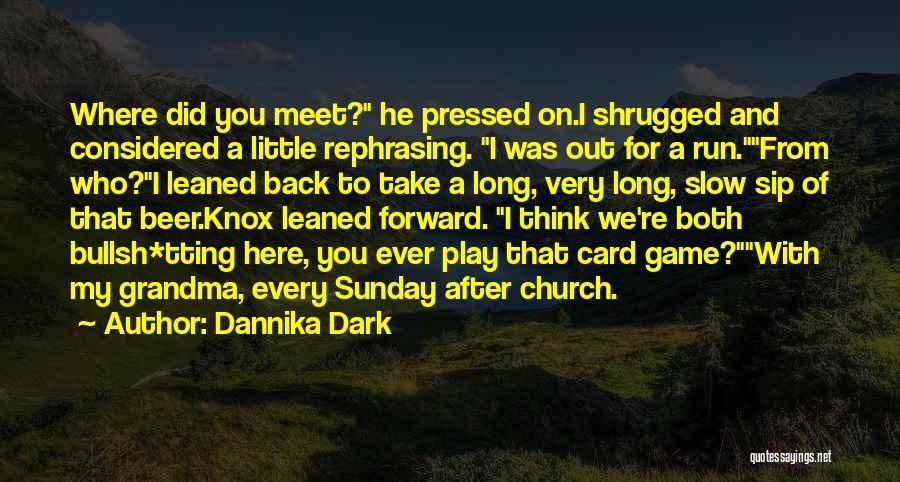 Grandma Quotes By Dannika Dark