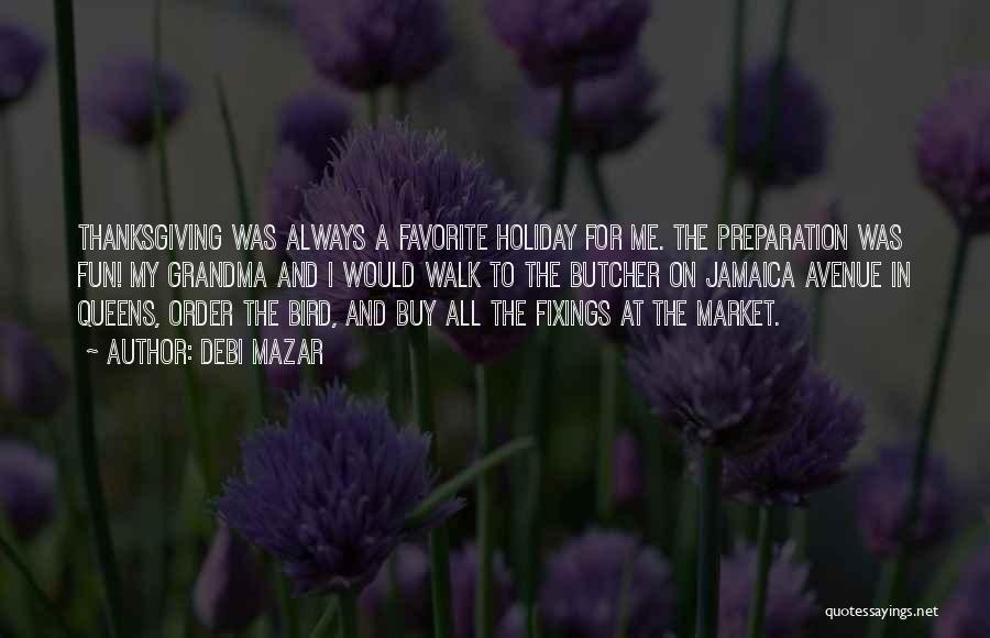 Grandma Quotes By Debi Mazar