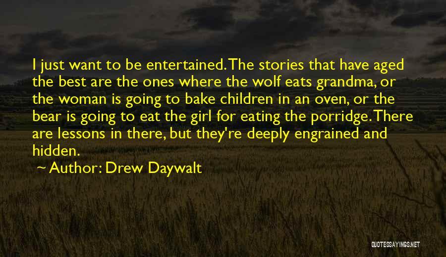 Grandma Quotes By Drew Daywalt