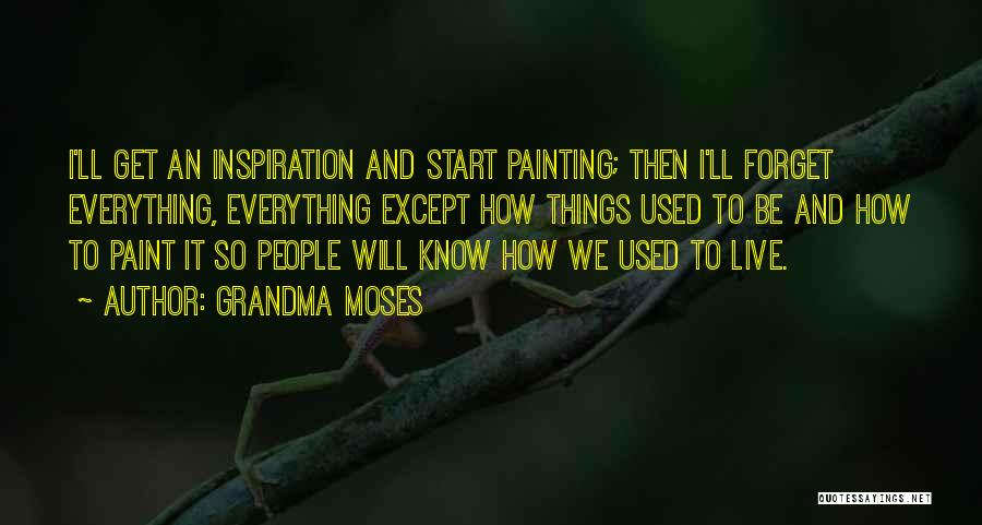 Grandma Quotes By Grandma Moses