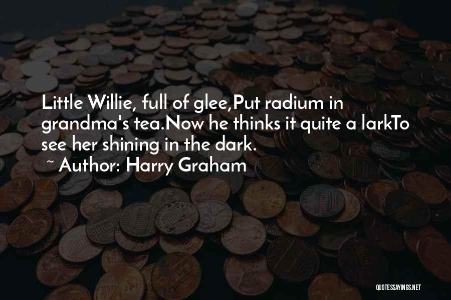 Grandma Quotes By Harry Graham