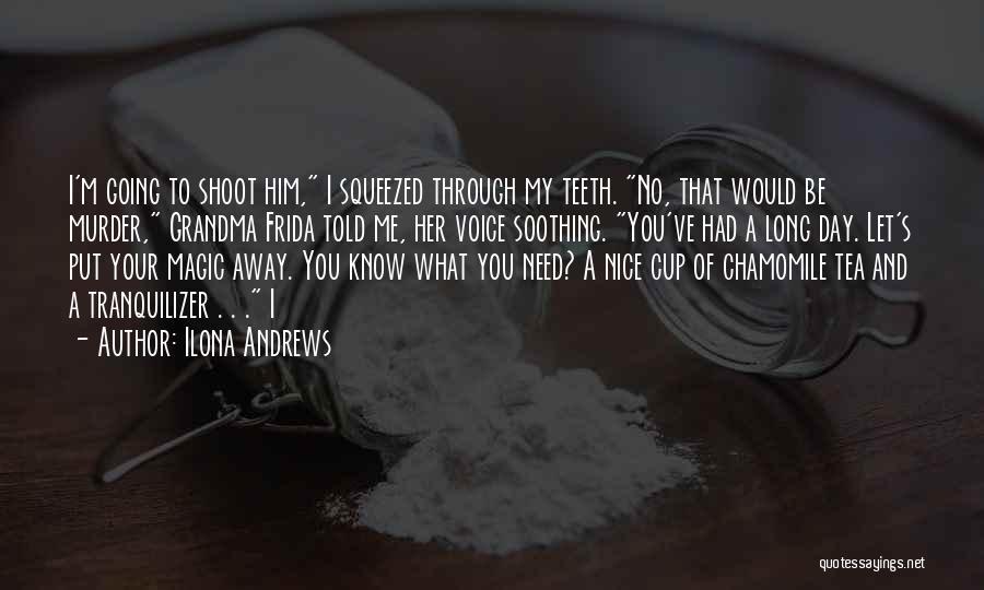 Grandma Quotes By Ilona Andrews