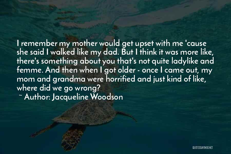 Grandma Quotes By Jacqueline Woodson