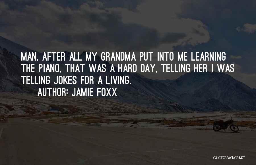 Grandma Quotes By Jamie Foxx