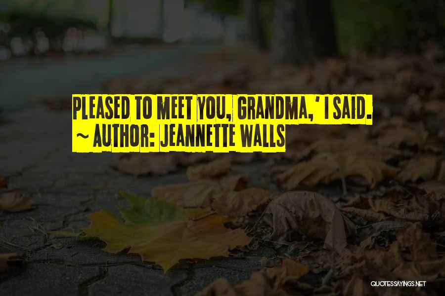 Grandma Quotes By Jeannette Walls