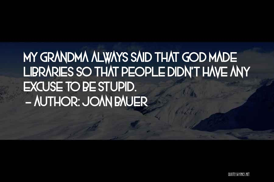 Grandma Quotes By Joan Bauer