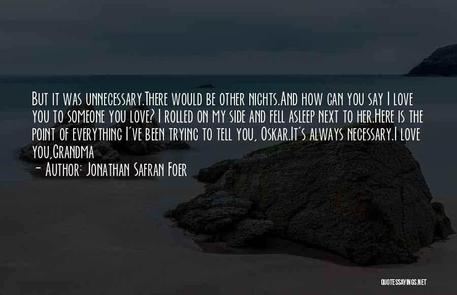 Grandma Quotes By Jonathan Safran Foer