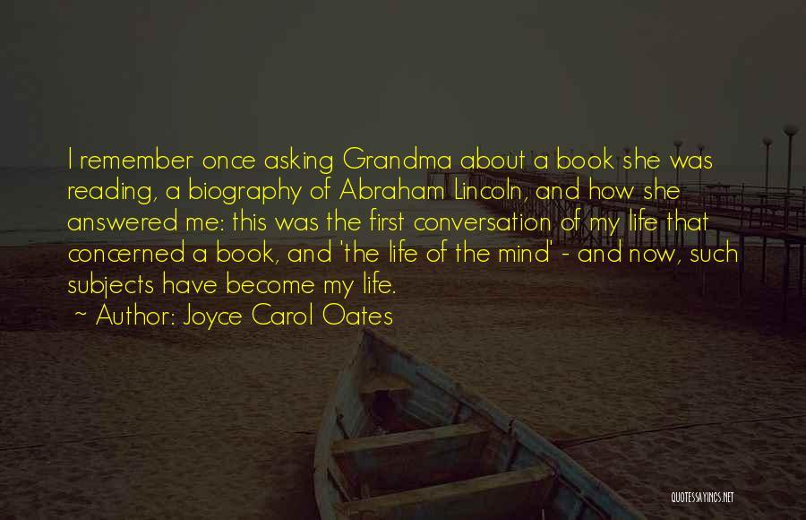 Grandma Quotes By Joyce Carol Oates