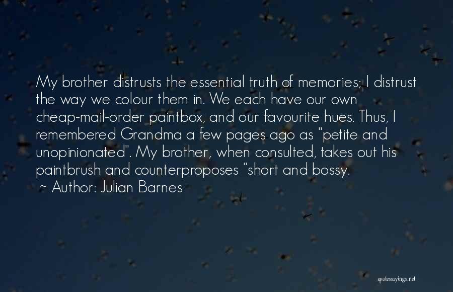 Grandma Quotes By Julian Barnes