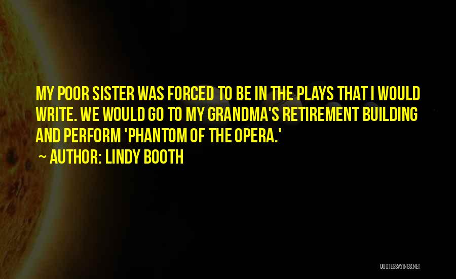 Grandma Quotes By Lindy Booth