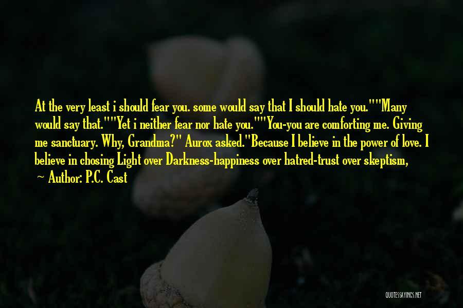 Grandma Quotes By P.C. Cast