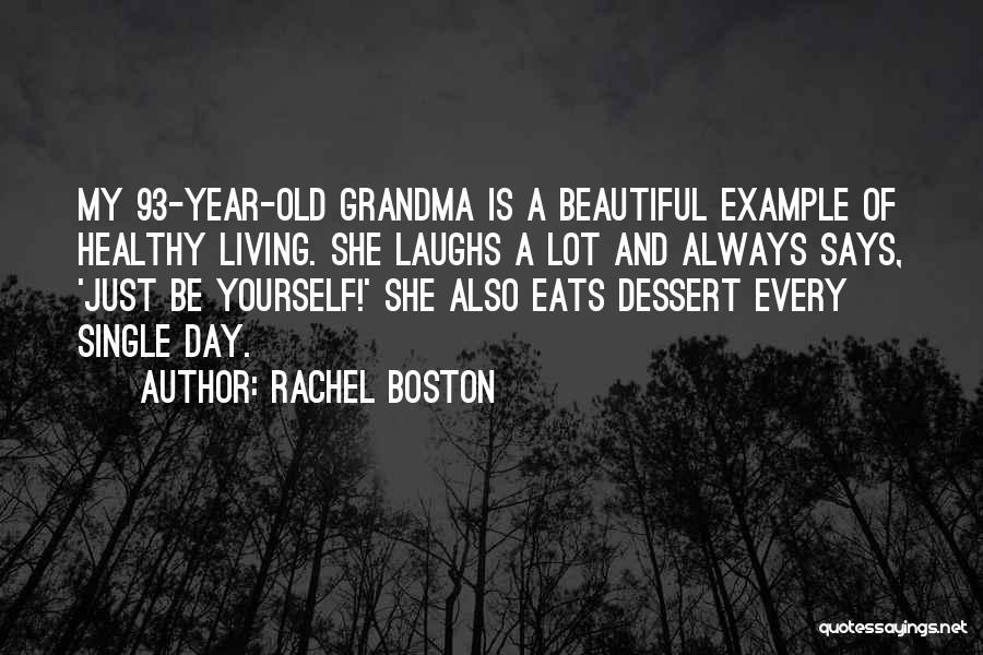 Grandma Quotes By Rachel Boston
