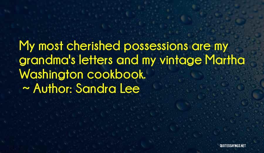 Grandma Quotes By Sandra Lee