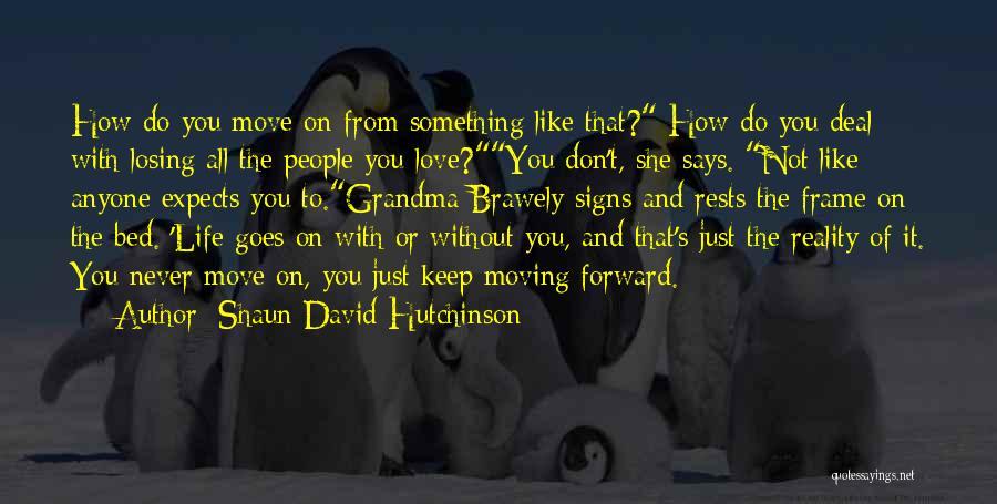 Grandma Quotes By Shaun David Hutchinson