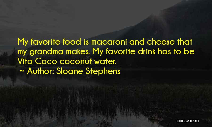 Grandma Quotes By Sloane Stephens