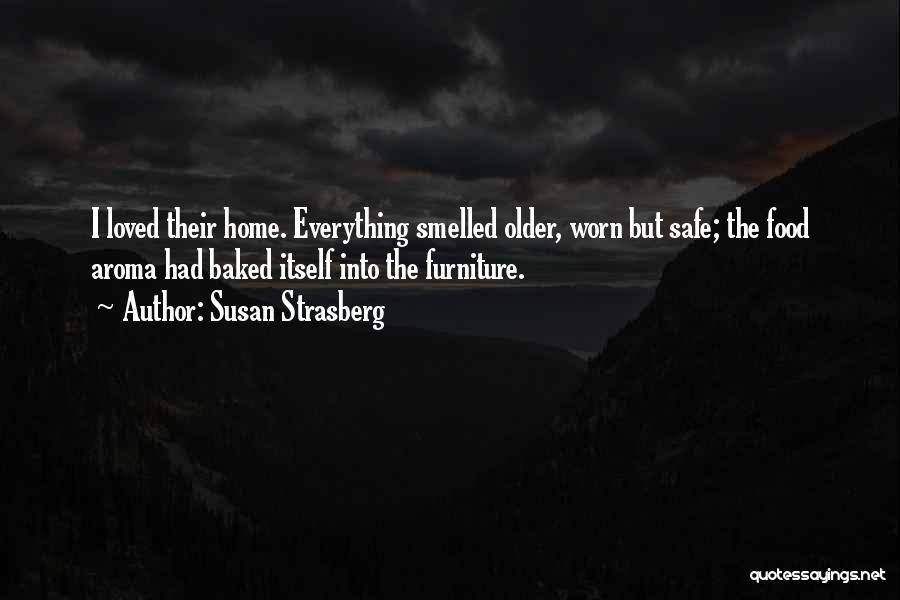 Grandma Quotes By Susan Strasberg