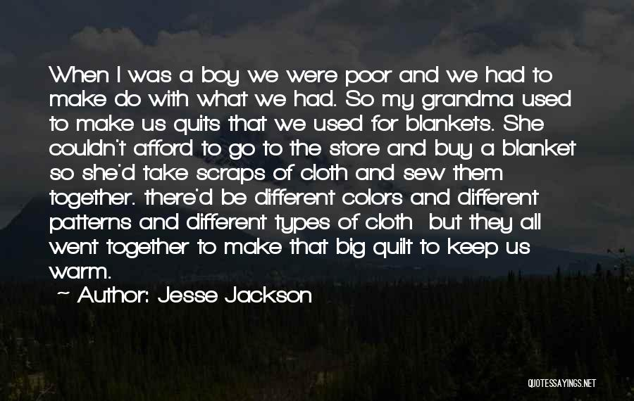 Grandma's Boy Quotes By Jesse Jackson