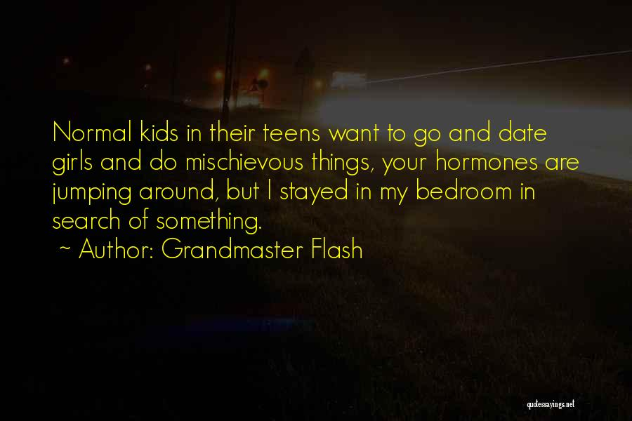 Grandmaster Flash Quotes 1690444