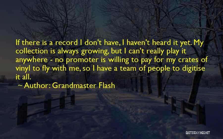 Grandmaster Flash Quotes 1717564