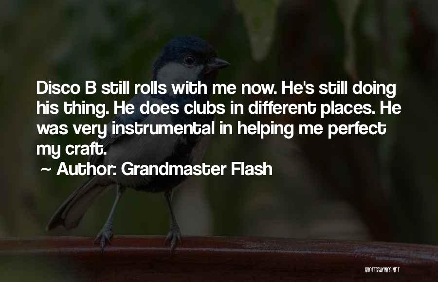 Grandmaster Flash Quotes 1921635