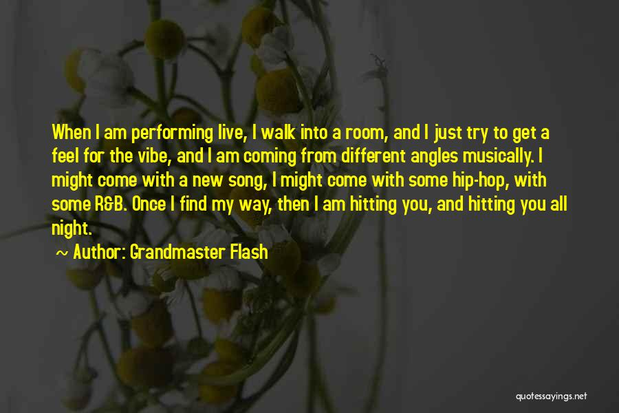 Grandmaster Flash Quotes 2243512