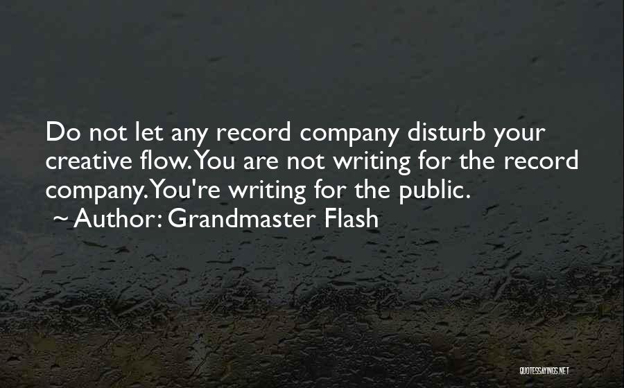 Grandmaster Flash Quotes 389011