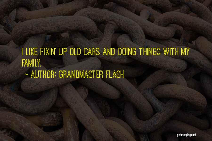 Grandmaster Flash Quotes 704266