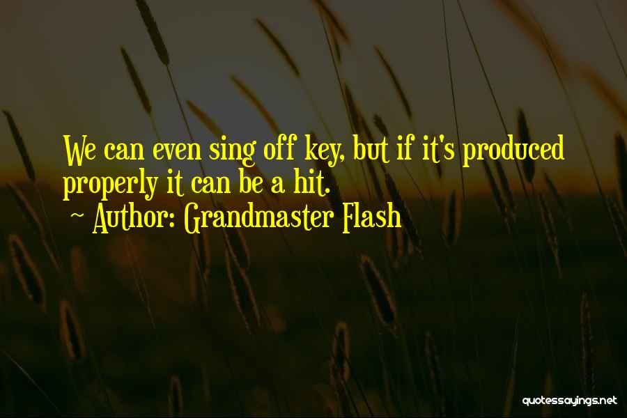 Grandmaster Flash Quotes 796824