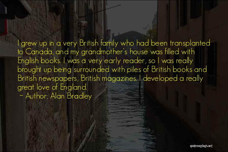 Grandmother Love Quotes By Alan Bradley