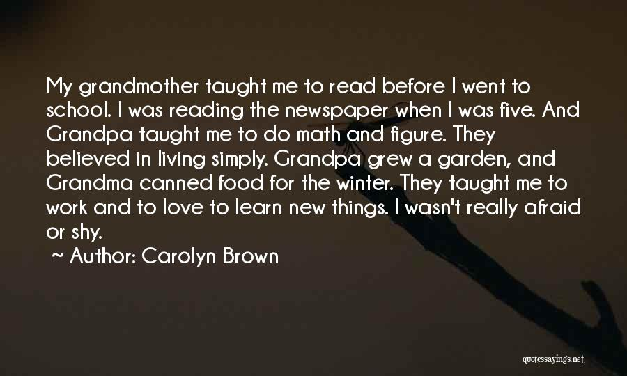 Grandmother Love Quotes By Carolyn Brown
