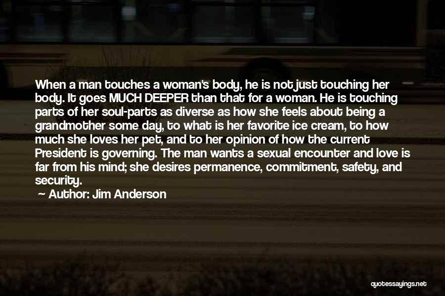 Grandmother Love Quotes By Jim Anderson