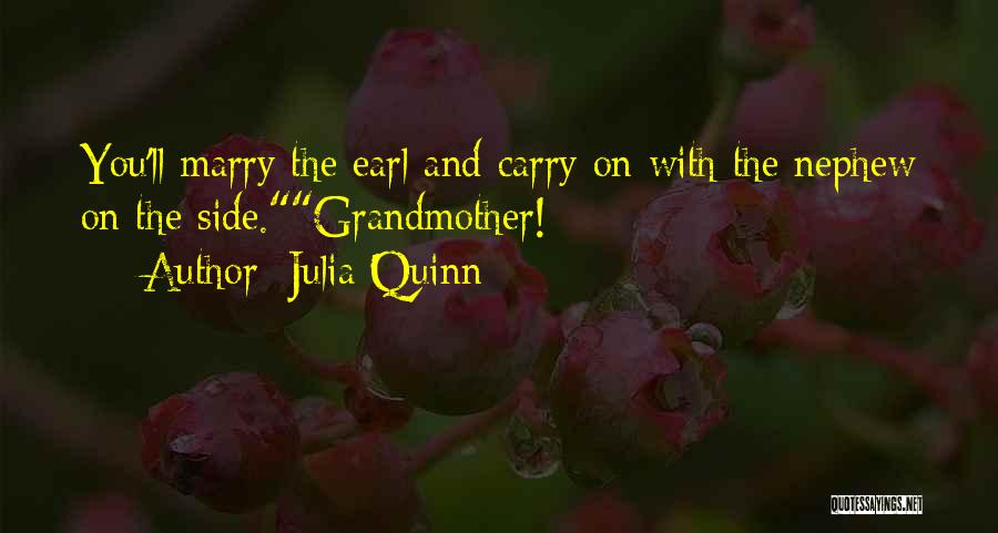 Grandmother Love Quotes By Julia Quinn