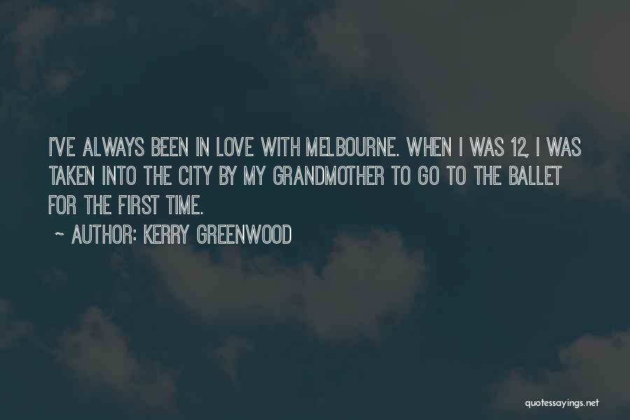 Grandmother Love Quotes By Kerry Greenwood