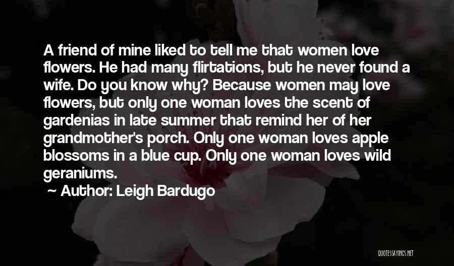 Grandmother Love Quotes By Leigh Bardugo