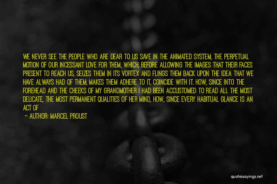 Grandmother Love Quotes By Marcel Proust