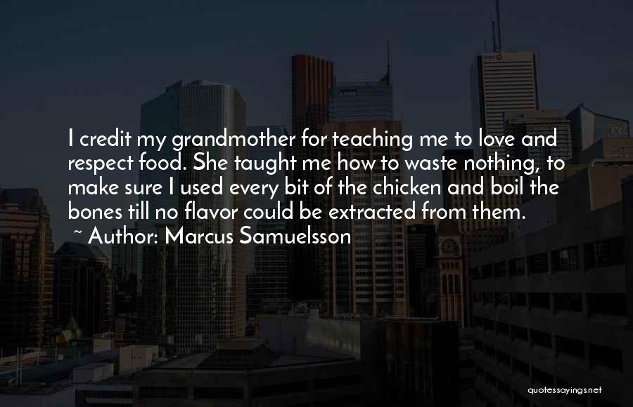 Grandmother Love Quotes By Marcus Samuelsson
