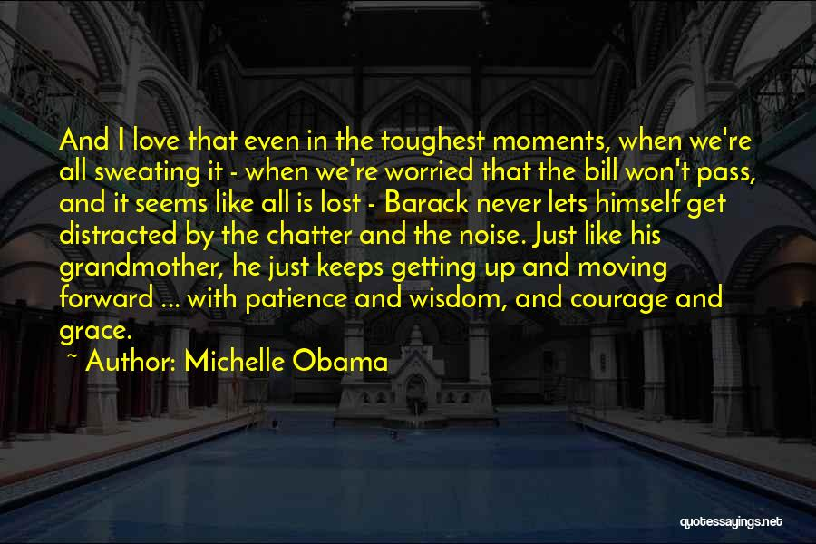 Grandmother Love Quotes By Michelle Obama