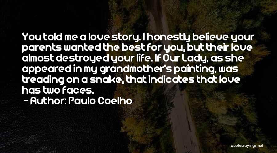 Grandmother Love Quotes By Paulo Coelho