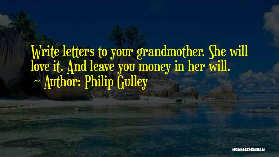 Grandmother Love Quotes By Philip Gulley