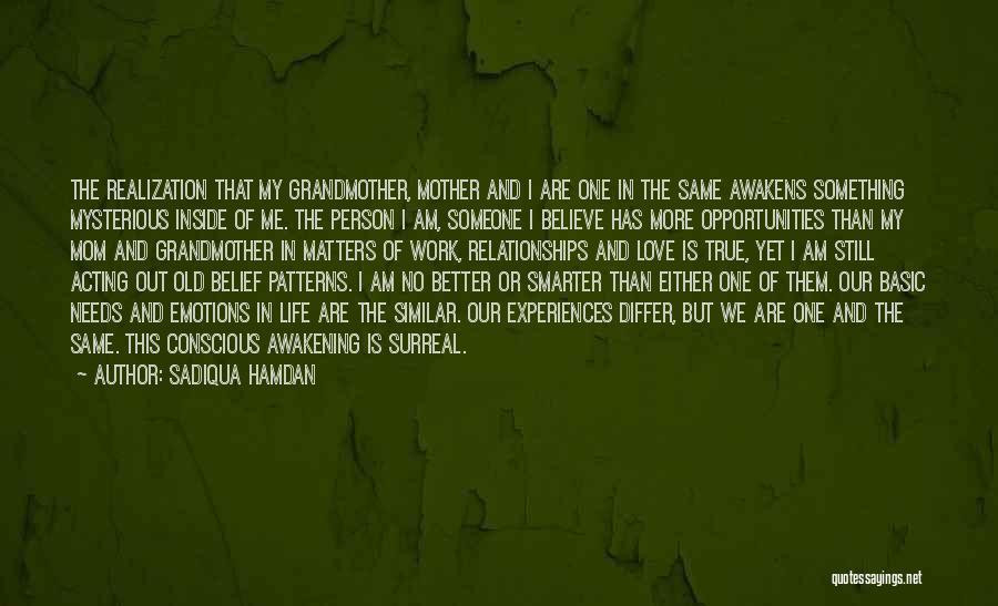 Grandmother Love Quotes By Sadiqua Hamdan