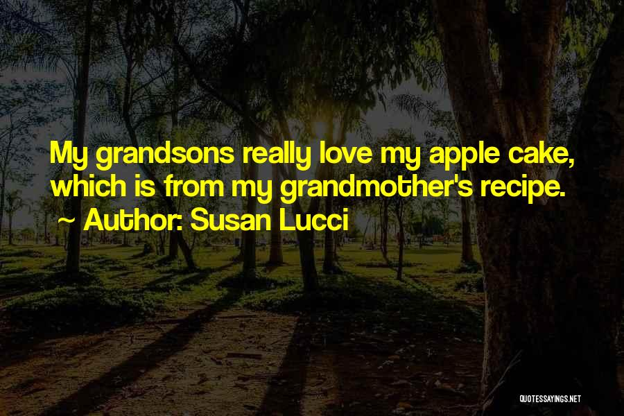 Grandmother Love Quotes By Susan Lucci