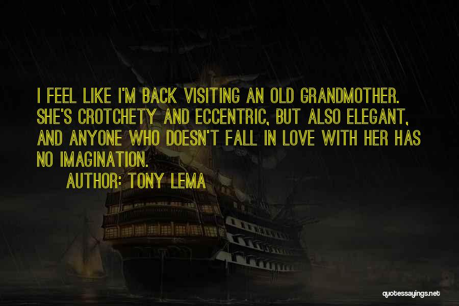 Grandmother Love Quotes By Tony Lema