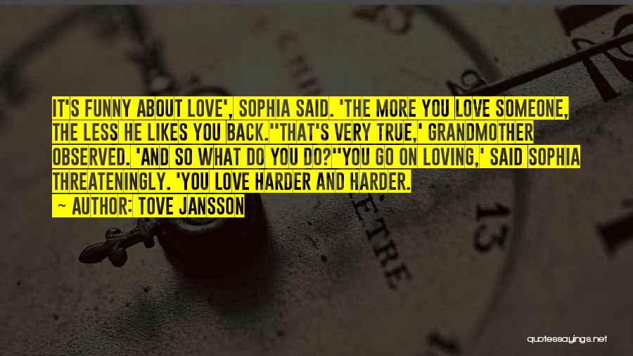 Grandmother Love Quotes By Tove Jansson