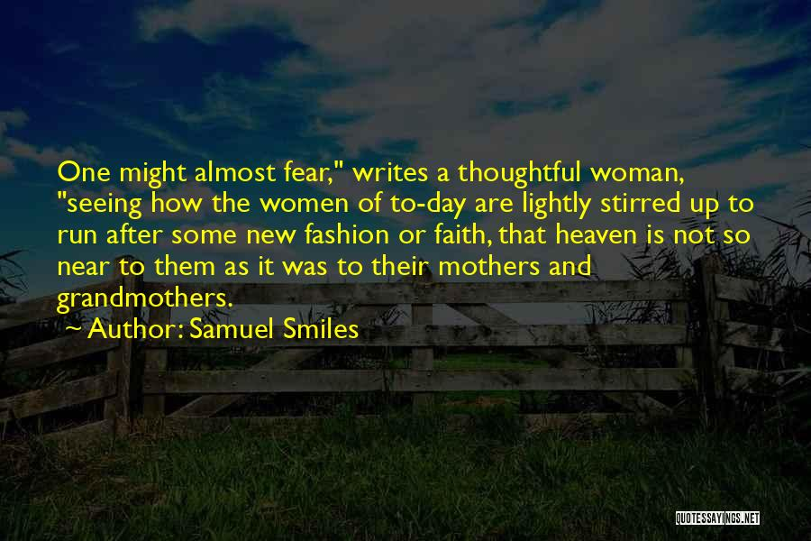 Grandmothers On Mothers Day Quotes By Samuel Smiles