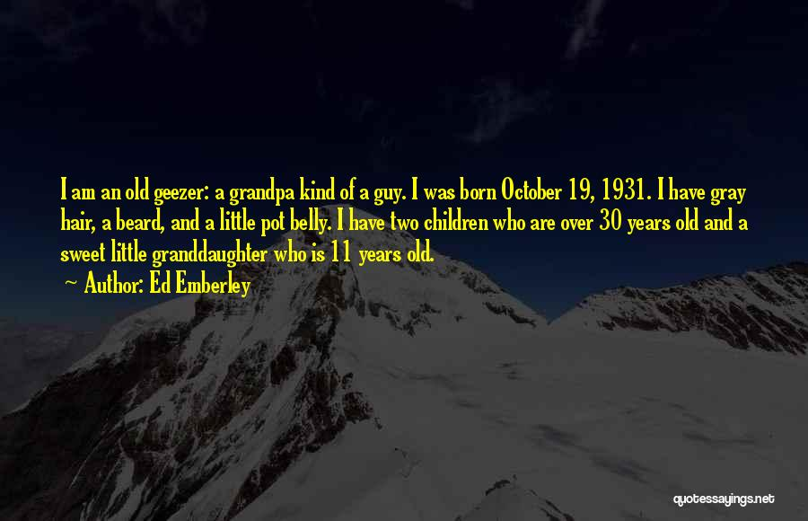 Top 2 Grandpa Granddaughter Quotes & Sayings